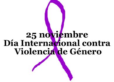 25 de NOVIEMBRE : DÍA INTERNACIONAL CONTRA LA VIOLENCIA DE GÉNERO